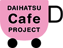 DAIHATSU Cafe PROJECT